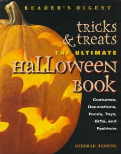 Tricks and Treats: The Ultimate Halloween Book