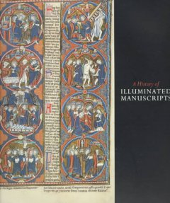 A history of illuminated manuscripts cover