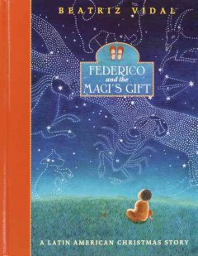 Federico and the Magi's gift : a Latin American Christmas story