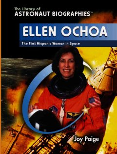 Ellen Ochoa : the first Hispanic woman in space cover