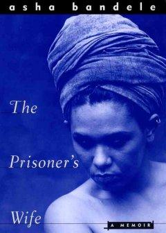 The prisoner's wife : a memoir cover
