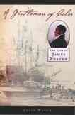A gentleman of color : the life of James Forten cover