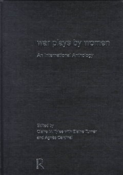 War plays by women : an international anthology cover