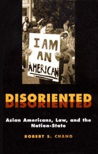Disoriented Asian Americans, law, and the nation-state cover