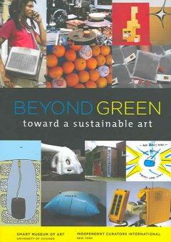 Beyond green : toward a sustainable art