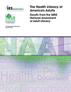 The health literacy of America's adults : results from the 2003 National Assessment of Adult Literacy cover