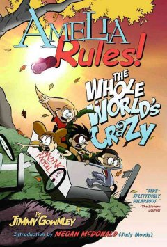 Amelia rules!  1, The whole world's crazy / cover