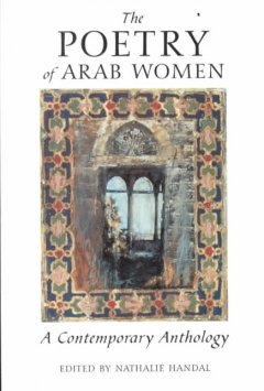poetry of arab women :a contemporary anthology
