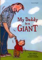 Mon papa est un géant = My daddy is a giant