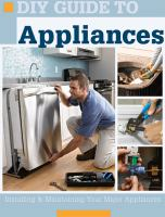 DIY guide to appliances : installing & maintaining your major appliances cover