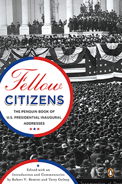 Fellow Citizens: The Book of U.S. Presidential Addresses