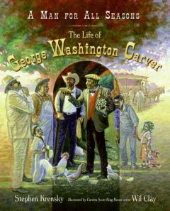 A man for all seasons : the life of George Washington Carver cover