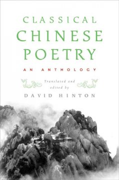 Classical Chinese poetry : an anthology cover