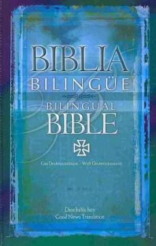 Biblia bilingüe = Bilingual Bible.