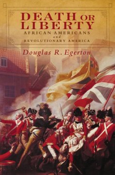 Death or liberty : African Americans and revolutionary America cover