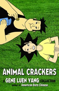 Animal crackers : a Gene Luen Yang collection cover