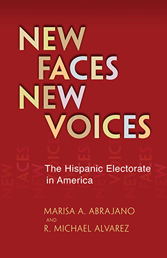 new faces, new voices :the hispanic electorate in america cover