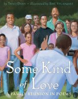 Some kind of love : a family reunion in poems