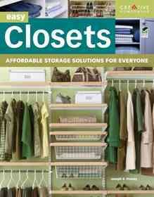 Easy closets : affordable storage solutions for everyone cover