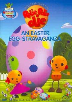 Rolie Polie Olie. Une coco-folie de Pâques  An Easter egg-stravaganza