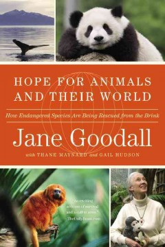 Hope for animals and their world : how endangered species are being rescued from the brink  cover