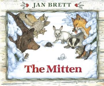 The mitten : a Ukrainian folktale