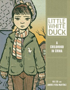 Little White Duck : a childhood in China