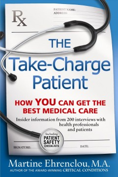 take-charge patient :how you can get the best medical care cover