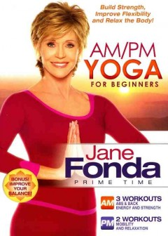 Jane Fonda prime time.  AM/PM yoga for beginners cover