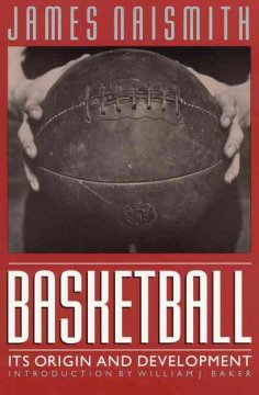 basketball :its origin and development cover