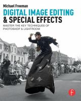 Digital image editing & special effects : master the key techniques of Photoshop & Lightroom cover