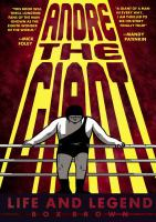 Andre the Giant : life and legend  cover