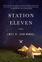 Station eleven a novel - Cover Image