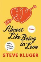 Almost like being in love : a novel cover