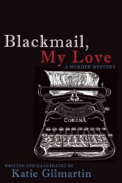 Blackmail, my love : a murder mystery cover