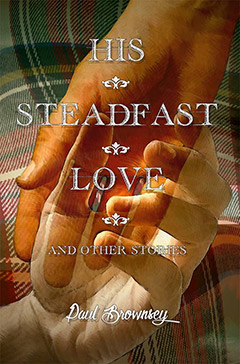 His steadfast love and other stories : a collection cover