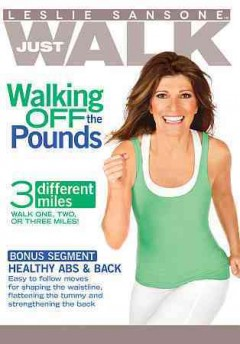 Leslie Sansone just walk  Walking off the pounds / cover