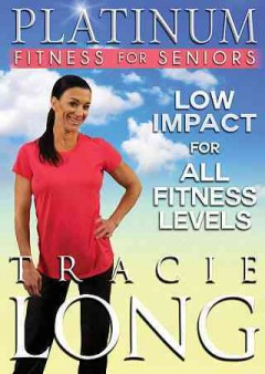 Platinum fitness for seniors low impact for all fitness levels cover
