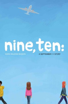 Nine, ten : a September 11 story cover
