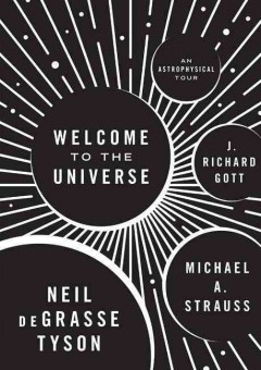 Welcome to the universe : an astrophysical tour  cover