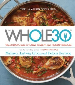 The whole30 the 30-day guide to total health and food freedom cover