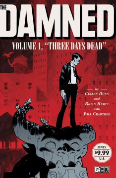 The damned.  Volume 1, Three days dead / cover