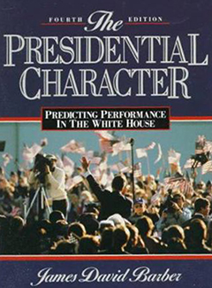 The presidential character; predicting performance in the White House. cover