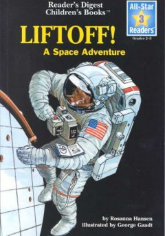 Lift off! : a space adventure cover