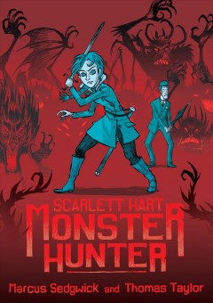 Scarlett Hart : monster hunter cover