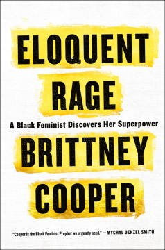 Eloquent rage a black feminist discovers her superpower cover