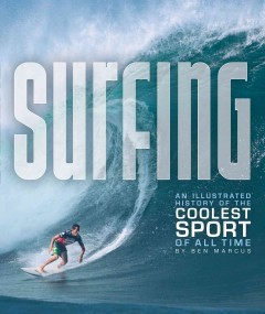 Surfing: An Illustrated History