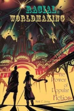 Racial Worldmaking : cover