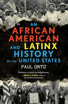 An African American and Latinx history of the United States cover