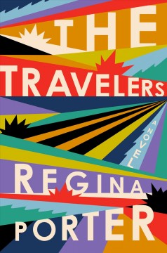 The travelers : a novel - Cover Image